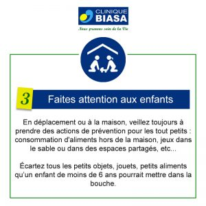 CLINIQUE BIASA – Faites attention aux enfants